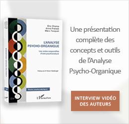 Analyse Psycho-Organique les voies corporelles d une psychanalyse