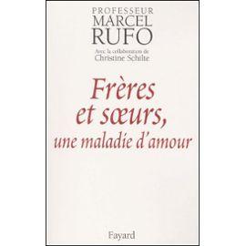 Rufo-Marcel-Freres-Et-Soeurs-Une-Maladie-D-amour-Livre-895434918_ML