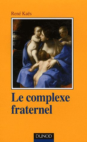 le-complexe-fraternel-Rene-Kaes
